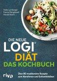 Die neue LOGI-Diät - Das Kochbuch (eBook, ePUB)