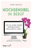 Hochsensibel im Beruf (eBook, ePUB)