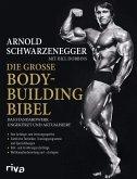 Die große Bodybuilding-Bibel (eBook, ePUB)