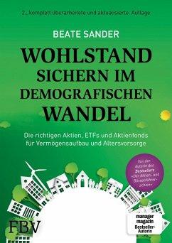 Wohlstand sichern im demografischen Wandel (eBook, ePUB) - Sander, Beate