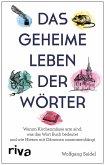 Das geheime Leben der Wörter (eBook, PDF)