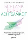 Schlank durch Achtsamkeit (eBook, ePUB)