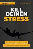 Kill deinen Stress! (eBook, PDF)