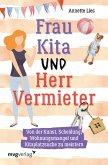 Frau Kita und Herr Vermieter (eBook, PDF)