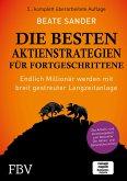 Die besten Aktienstrategien für Fortgeschrittene (eBook, PDF)