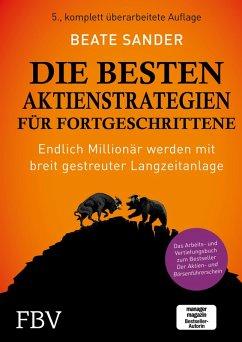 Die besten Aktienstrategien für Fortgeschrittene (eBook, ePUB) - Sander, Beate