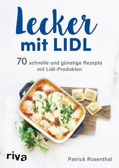 Lecker mit Lidl (eBook, PDF) - Rosenthal, Patrick