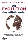 Die Evolution des Miteinander (eBook, ePUB)