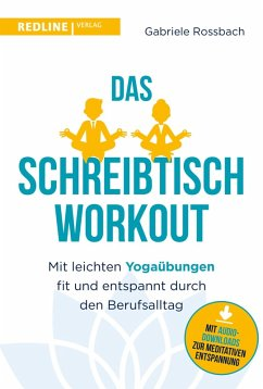Das Schreibtisch- Workout (eBook, ePUB) - Rossbach, Gabriele