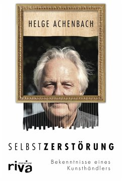 Selbstzerstörung (eBook, PDF) - Achenbach, Helge