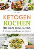 Ketogen kochen mit dem Thermomix® (eBook, ePUB)