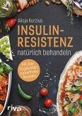 Insulinresistenz natürlich behandeln (eBook, ePUB)