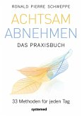 Achtsam abnehmen - Das Praxisbuch (eBook, PDF)