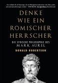 Denke wie ein römischer Herrscher (eBook, ePUB)
