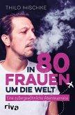 In 80 Frauen um die Welt (eBook, ePUB)