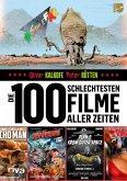 Die 100 schlechtesten Filme aller Zeiten (eBook, ePUB)