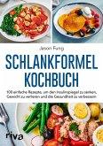 Schlankformel - Kochbuch (eBook, PDF)