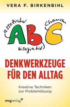 Denkwerkzeuge für den Alltag (eBook, ePUB) - Birkenbihl, Vera F.