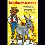 Beliebte Märchen, Folge 1: Tischlein deck dich und weitere Märchen (MP3-Download)