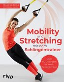 Mobility und Stretching mit dem Schlingentrainer (eBook, ePUB)