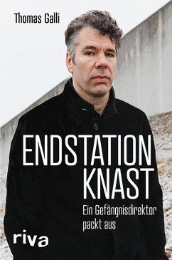Endstation Knast (eBook, ePUB) - Galli, Thomas