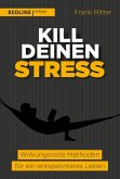 Kill deinen Stress! (eBook, ePUB)