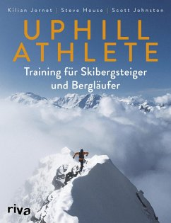 Uphill Athlete (eBook, ePUB) - House, Steve; Johnston, Scott; Jornet, Kilian