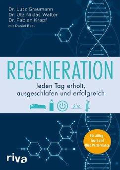 Regeneration (eBook, ePUB) - Graumann, Lutz; Walter, Utz Niklas; Krapf, Fabian; Beck, Daniel