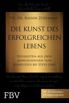Die Kunst des erfolgreichen Lebens (eBook, PDF) - Zitelmann, Rainer