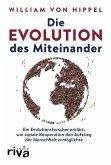 Die Evolution des Miteinander (eBook, PDF)