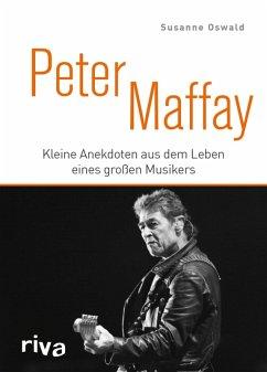 Peter Maffay (eBook, ePUB) - Oswald, Susanne