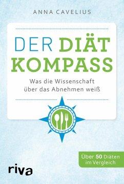 Der Diätkompass (eBook, ePUB) - Cavelius, Anna