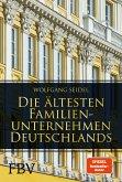 Die ältesten Familienunternehmen Deutschlands (eBook, ePUB)