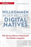 Willkommen in der Welt der Digital Natives (eBook, ePUB)