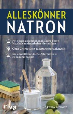 Alleskönner Natron (eBook, PDF) - Stanway, Penny