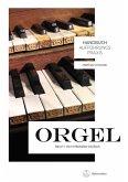 Handbuch Aufführungspraxis Orgel, Band 1 (eBook, PDF)