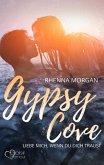 Gypsy Cove: Liebe mich, wenn du dich traust (eBook, ePUB)