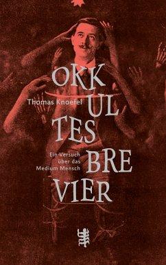 Okkultes Brevier - Knoefel, Thomas