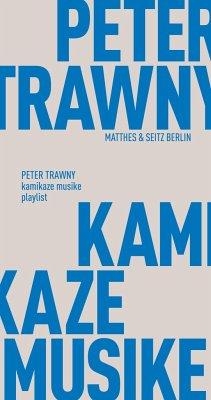 kamikaze musike - Trawny, Peter
