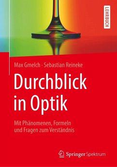 Durchblick in Optik - Gmelch, Max;Reineke, Sebastian