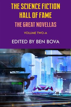 The Science Fiction Hall of Fame Volume Two-A (The Great Novellas) (eBook, ePUB)