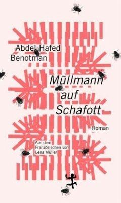 Müllmann auf Schafott - Benotman, Abdel Hafed