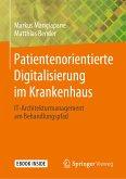 Patientenorientierte Digitalisierung im Krankenhaus