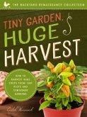 Tiny Garden, Huge Harvest (eBook, ePUB)