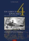 Ein Leben in 4 Epochen deutscher Geschichte