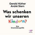 Was schenken wir unseren Kindern?, 1 Audio-CD