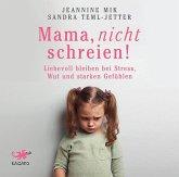 Mama, nicht schreien!, 1 MP3-CD