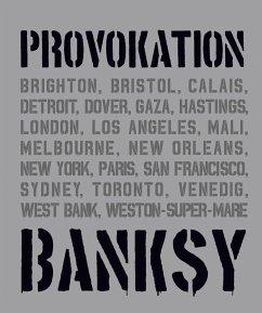 BANKSY PROVOKATION - Shove, Gary; Potter, Patrick; Tapies, Xavier