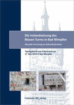 Die Instandsetzung des Blauen Turms in Bad Wimpfen