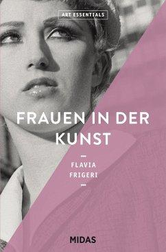 Frauen in der Kunst (ART ESSENTIALS) - Frigeri, Flavia